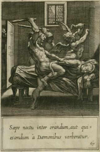 Spesso di notte mentre pregava, veniva assalito dai demoni