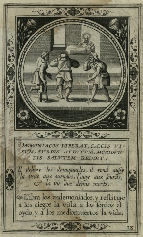 Libera gli indemoniati, restituisce ai ciechi la vista, ai sordi l'udito e ai moribondi la vita.  Tav. 28 da:Pieter Firens, Vita Sanctii Ignatii Anversa - 1635