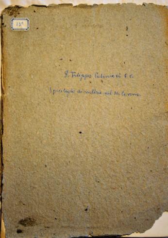 Manoscritto di don Filippo Palmieri Spicilegio di Notizie sul Monte Corona