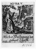 Küsel J. C.-Küsel M. M. (1688-1700), Michea ha la visione della natività