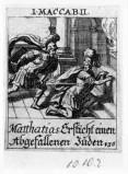 Küsel J. C.-Küsel M. M. (1688-1700), Mattatia uccide il messaggero